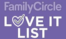 Family Circle Love It List
