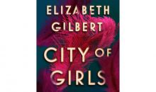 City of Girls by Elizabeth Gilbert