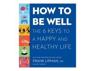 How to Be Well by Dr. Frank Lipman