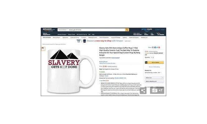 Slavery Gets Sh*t Done mug removed from Amazon